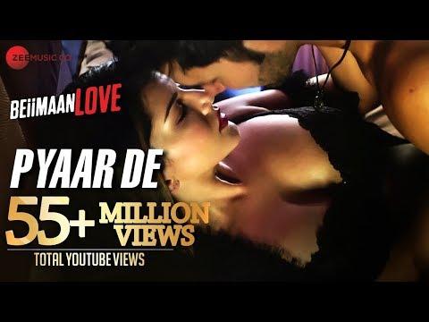 Pyaar De   Sunny Leone & Rajniesh Duggall   Ankit Tiwari   Beiimaan Love