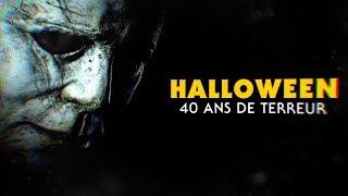 HALLOWEEN : 40 ANS DE TERREUR