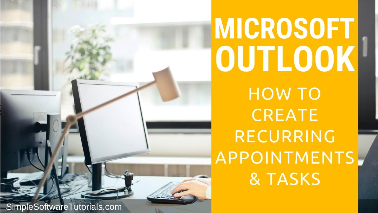 How to Create Recurring Appointments & Tasks in Outlook