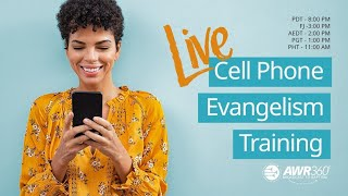 LIVE Cell Phone Evangelism Training #1