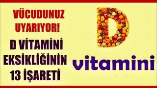 Vücudunuzda D Vitamini Eksikliği Olduğunu Gösteren 13 Belirti !