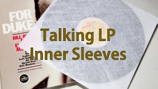 LP Inner Sleeves - My Current Thoughts
