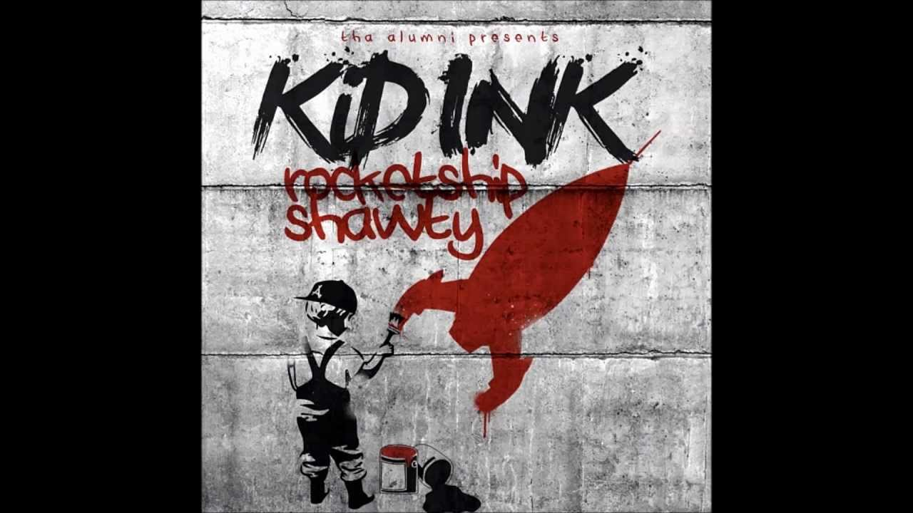 kid ink rocketshipshawty