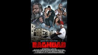 BAGHDAD THE MOVIE Free Movie Directed by: Curtis Ballard