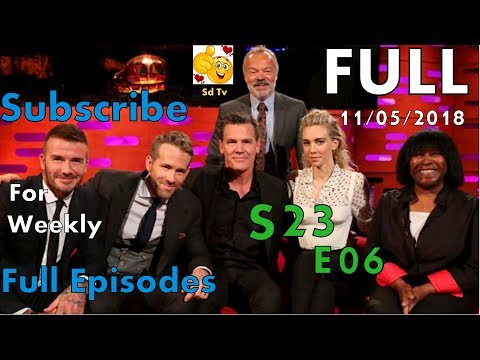 Full Graham Norton Show S23E06 Ryan Reynolds, Josh Brolin, David Beckham, Vanessa Kirby