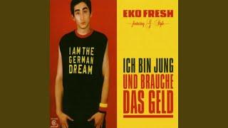 Ich bin jung und brauche das Geld von Eko Fresh - laut.de