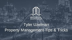 Mogul Mastermind May 2018 - Tyler Uzelman - Property Management Tips & Tricks -