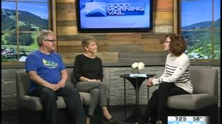 Vail Valley Charitable Fund Michelle Maloney & Dr. Steve Yarberry  07.25.17 Good Morning Vail