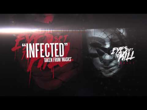 EYES SET TO KILL - Infected (Album Track)