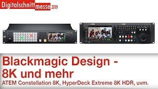 Blackmagic Design 8K und mehr - Digitalschnittmesse 2019