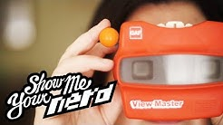 The Master Collector of View-Master | Show Me Your Nerd