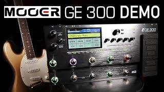 MOOER GE300 | In Depth Review & Demo by Karl Golden