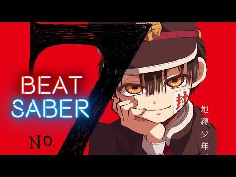 Beat Saber - No.7 [Jibaku Shounen Hanako-kun Opening]