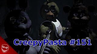 CreepyPasta #151 - Five Nights at Freddy's
