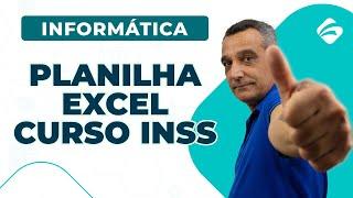 Informática | Planilha Excel | Concurso INSS | Prof. Araujo