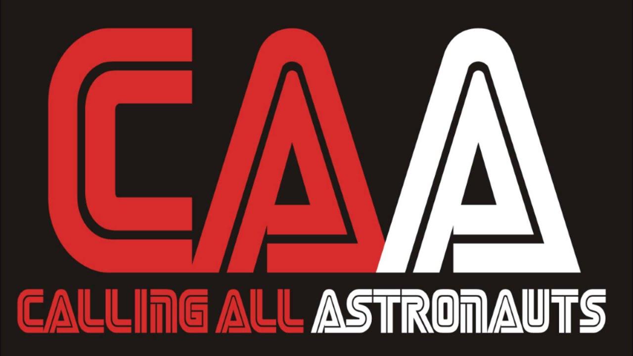 Resultado de imagen de Calling All Astronauts