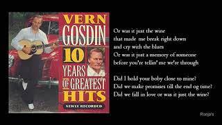 Vern Gosdin ~  Was It Just The Wine YouTube Videos