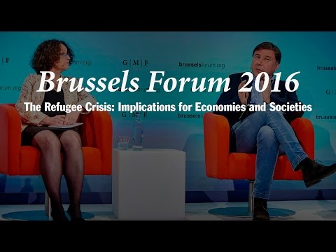 Brussels Forum 2016: The Refugee Crisis: Implications for Economies and Societies