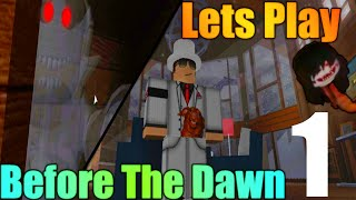 [ROBLOX: Before the Dawn] - Let Play Ep 1 - MEJOR JUEGO ROBLOX HORROR?