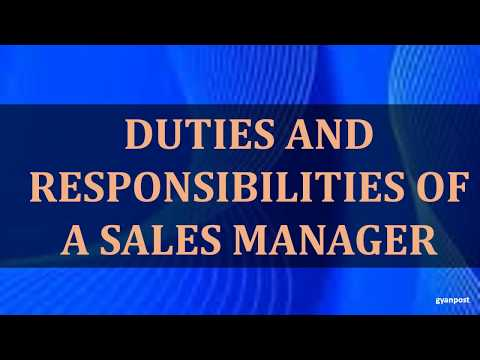 DUTIES AND RESPONSIBILITIES OF A SALES MANAGER