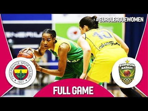 Fenerbahce v Sopron Basket - Full Game - Quarter-Final - EuroLeague Women 2017-18