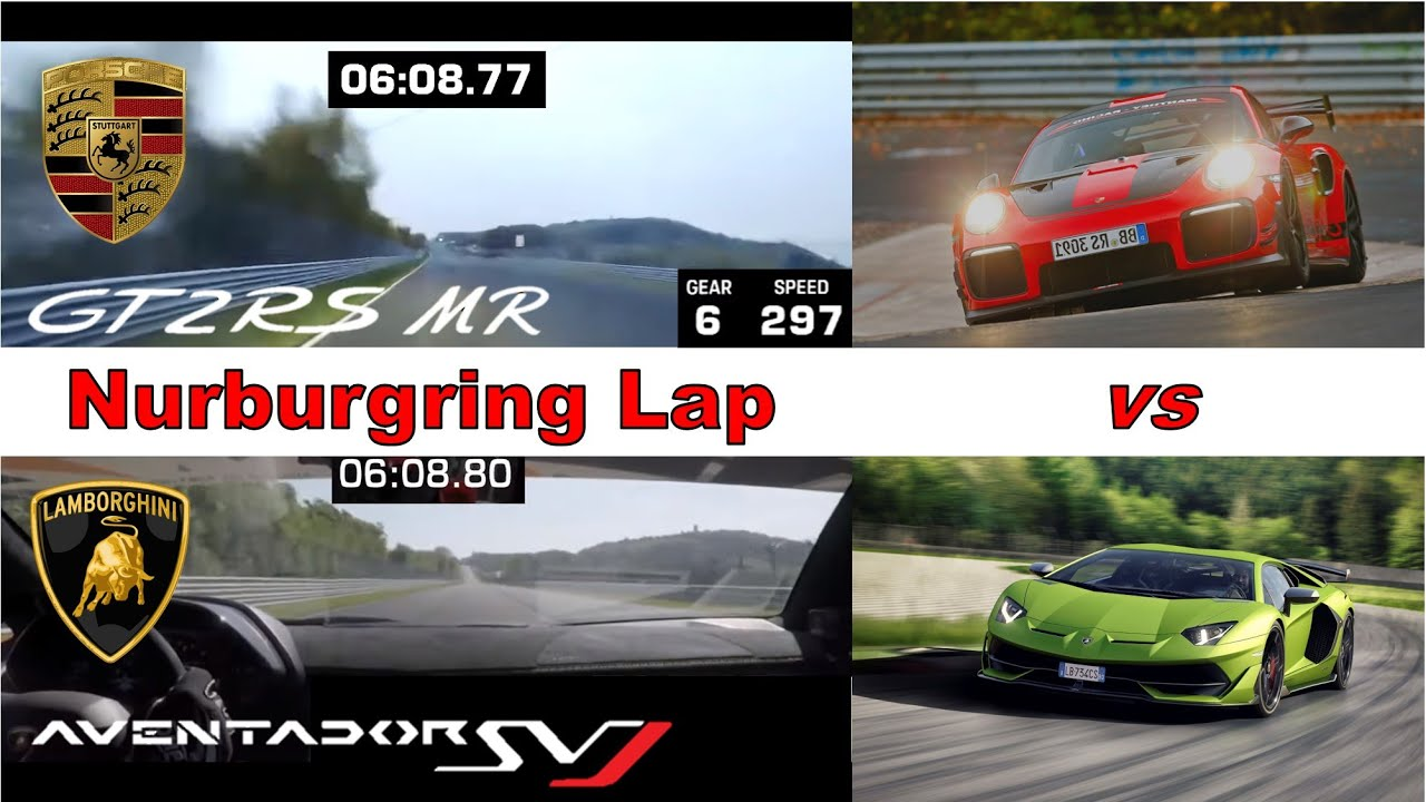 Lap Race #3   Porsche 911 GT2 RS MR vs Lamborghini Aventador SVJ   Nurburgring