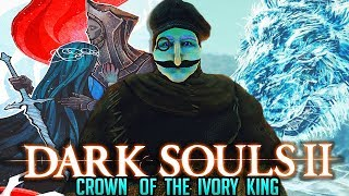 Dark Souls 2 : Crown Of The Ivory King DLC - Full Uncut Playthrough