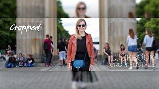 #croppedstyle: Lookbook - Berlin, du bist so wunderbar! Berlin…