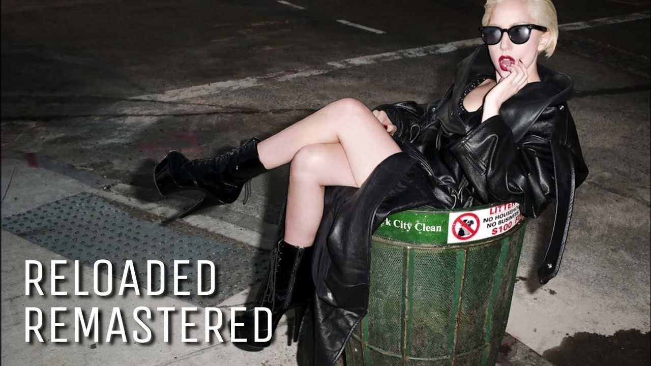 Download Lady Gaga - Reloaded (Remastered)