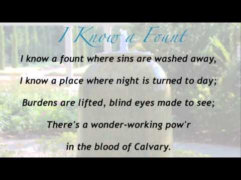 I Know a Fount (Baptist Hymnal #155)