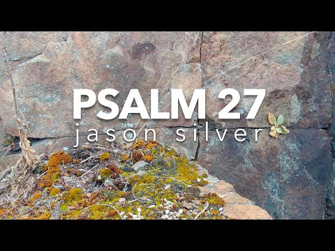 🎤 Psalm 27 Song