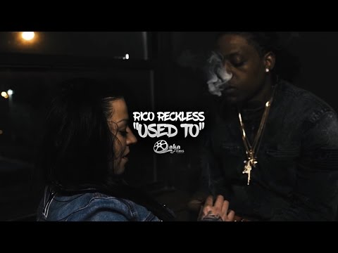 "Rico Recklezz - ""Used To"" 