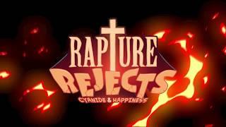 Rapture Rejects Launch Trailer!