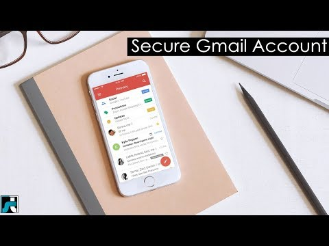 How To Secure Gmail Account From Hackers (9 Tips)