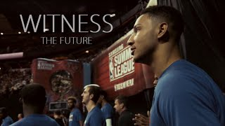 Ben simmons - witness the future