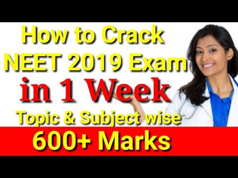 How To Crack NEET 2019 Exam In 7 Days | How Score 600+ Marks In Neet 2019