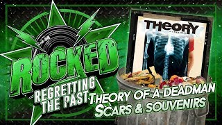 Gambar cover Theory Of A Deadman – Scars & Souvenirs | Regretting The Past | Rocked