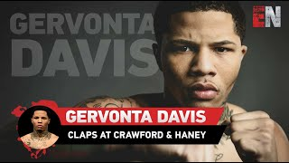 Gervonta Davis Claps Back At Crawford & Devin Haney Talks Ryan Garcia