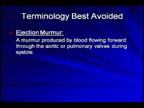 Heart Murmurs - (Part 2 of 3)