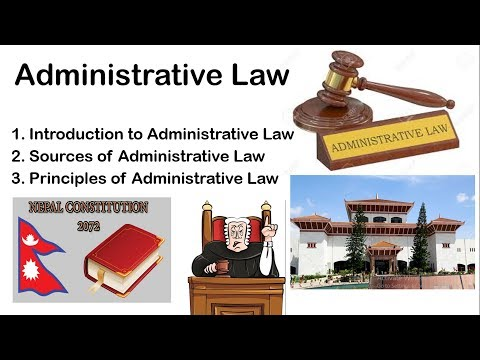 Administrative Law, Sources and Principles