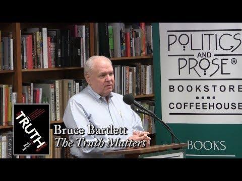 "Bruce Bartlett, ""The Truth Matters"""