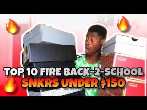 top-10-back-to-school-sneakers-under-$150!!-|-2019🔥