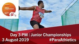 Day 3 Afternoon | World Para Athletics Junior Championships | Nottwil 2019