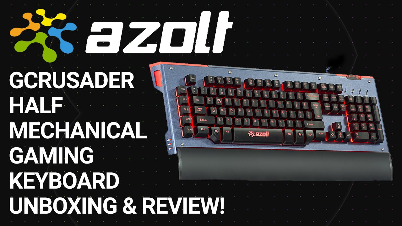 04d8d1aeff4 Azolt gCrusader Half Mechanical Gaming Keyboard Unboxing & Review ...