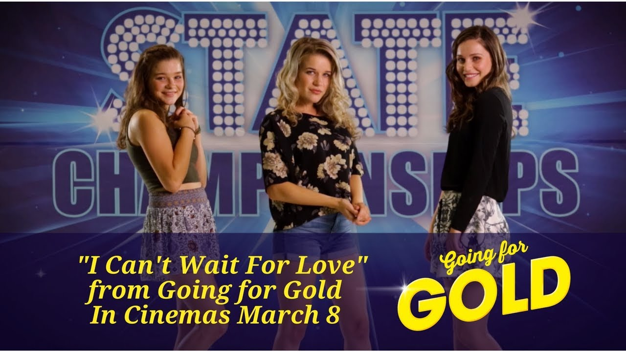 I Cant Wait For Love From The Movie Going Gold