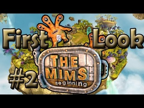 First Look: The Mims Beginning Gameplay with Commentary Part 2