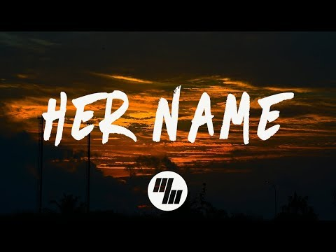 Magnace & LuxLyfe - Her Name (Lyrics / Lyric Video) feat. Andy Marsh