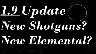 Fortnite :*New 1.9 Patch Notes*New Shotguns! A few of the bigger update changes! (Save the World)