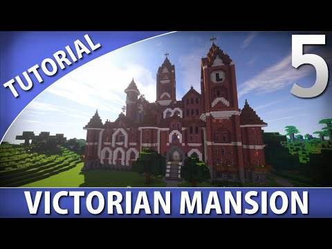 Minecraft - How to Build a Victorian Mansion [Part 5/9]