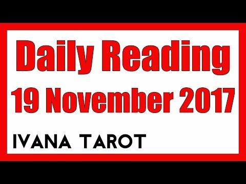 💘 SEAT BACK AND ENJOY Daily Reading 19 November 2017 - Ivana Tarot